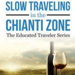 Slow Traveling in the Chianti Zone