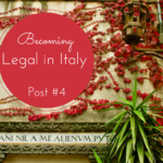 Post #4 Becoming Legal in Italy